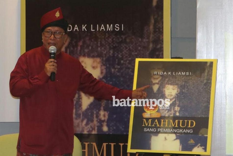 Empat Tahun Rida K Liamsi Riset Sultan Mahmud Muzaffar Syah